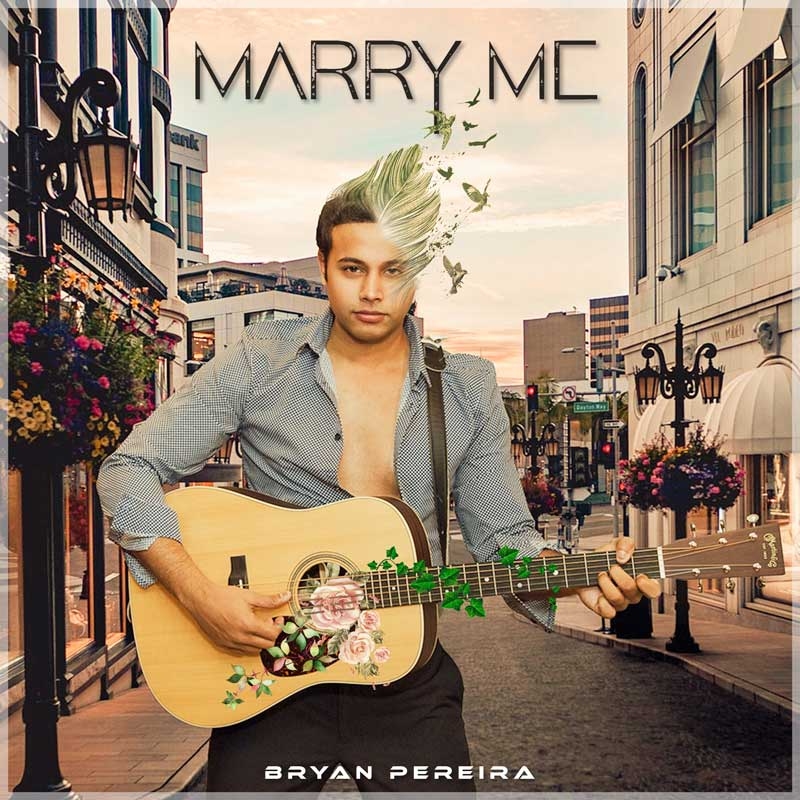 New York-based singer-songwriter Bryan Pereira Releases New Love Song Marry Me
