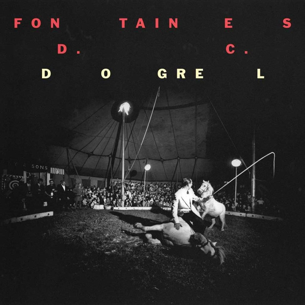 Fontaines D.C. 'Dogrel' Partisan Records - Out Now
