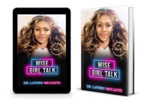 Wise Girl Talk Book Combo Set Author Dr LaVern McCants