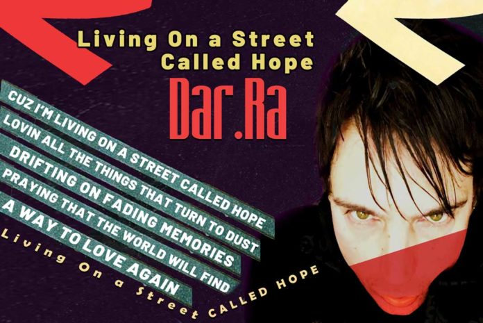 Living on a Street Called Hope from UK Music Producer and Author DarRa - California Pretty Fashion Magazine